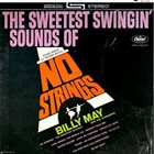 BILLY MAY The Sweetest Swingin' Sounds of No Strings album cover