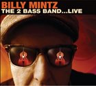 BILLY MINTZ The 2 Bass Band ... Live album cover
