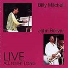 BILLY MITCHELL (KEYBOARDS) Live – All Night Long album cover