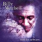 BILLY MITCHELL (KEYBOARDS) Never Give Up On Love album cover