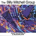 BILLY MITCHELL (KEYBOARDS) Passion album cover