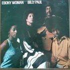 BILLY PAUL Ebony Woman album cover
