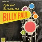 BILLY PAUL Feelin' Good At The Cadillac Club album cover