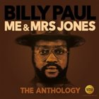 BILLY PAUL Me & Mrs Jones : The Anthology album cover