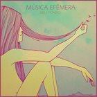 BILLY PONZIO — MÚSICA EFÊMERA album cover