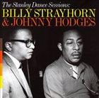 BILLY STRAYHORN Billy Strayhorn & Johnny Hodges : The Stanley Dance Sessions album cover