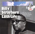 BILLY STRAYHORN Lush Life album cover