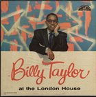 BILLY TAYLOR At the London House album cover