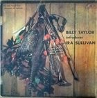 BILLY TAYLOR Billy Taylor Introduces Ira Sullivan album cover