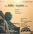 BILLY TAYLOR The Billy Taylor Trio (aka  Billy Taylor Trio, Vol. 1) album cover