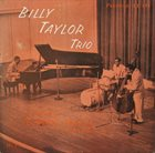 BILLY TAYLOR Billy Taylor Trio In Concert At Town Hall, December 17, 1954 album cover