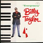 BILLY TAYLOR Evergreens album cover