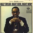 BILLY TAYLOR Right Here, Right Now! album cover