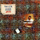 BILLY TAYLOR Taylor Made Jazz album cover