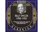 BILLY TAYLOR The Chronological Classics: Billy Taylor 1950-1952 album cover
