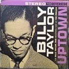 BILLY TAYLOR Uptown album cover