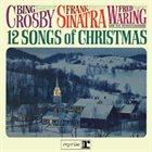BING CROSBY 12 Songs of Christmas album cover