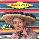 BING CROSBY Bingo Viejo album cover