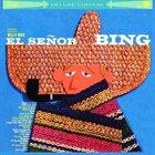 BING CROSBY El Senor Bing album cover