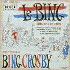 BING CROSBY Le Bing: Song Hits of Paris album cover