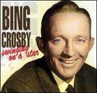 BING CROSBY Swingin' on a Star album cover