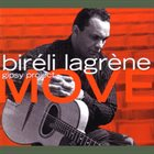 BIRÉLI LAGRÈNE Move Album Cover