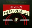 BIX BEIDERBECKE The Art of Bix Beiderbecke album cover