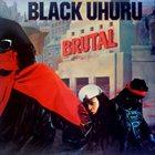 BLACK UHURU Brutal album cover
