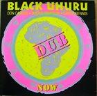 BLACK UHURU Now Dub album cover