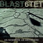 BLAST (NETHERLANDS) As Nowhere As Anywhere album cover