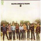 BLOOD SWEAT & TEARS Blood, Sweat & Tears 3 album cover
