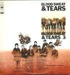 BLOOD SWEAT & TEARS Blood Sweat & Tears / Blood Sweat & Tears 3 album cover