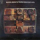 BLOOD SWEAT & TEARS Blood, Sweat & Tears Greatest Hits album cover