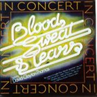 BLOOD SWEAT & TEARS In Concert album cover