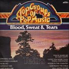 BLOOD SWEAT & TEARS Top Groups of Pop Music: Blood, Sweat & Tears album cover