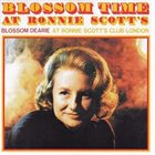 BLOSSOM DEARIE Blossom Time at Ronnie Scott's Club London album cover