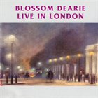 BLOSSOM DEARIE Live in London album cover