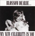 BLOSSOM DEARIE My New Celebrity is You album cover