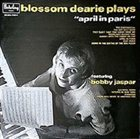 BLOSSOM DEARIE Plays April in Paris album cover