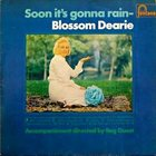 BLOSSOM DEARIE Soon It's Gonna Rain album cover
