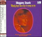 BLOSSOM DEARIE That's Just the Way I Want to Be album cover