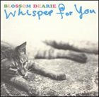BLOSSOM DEARIE Whisper for You album cover