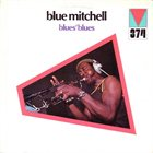 BLUE MITCHELL Blue's Blues album cover