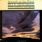 BLUE MITCHELL Smooth As the Wind (aka Brasses And Strings) album cover