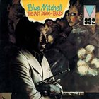 BLUE MITCHELL The Last Tango=Blues album cover