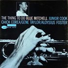 BLUE MITCHELL The Thing to Do album cover