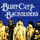 BLUFF CITY BACKSLIDERS Bluff City Backsliders album cover