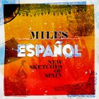 BOB BELDEN Various Artists - Miles Espanol: New Sketches of Spain album cover