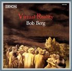 BOB BERG Virtual Reality album cover