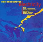 BOB BROOKMEYER Electricity album cover